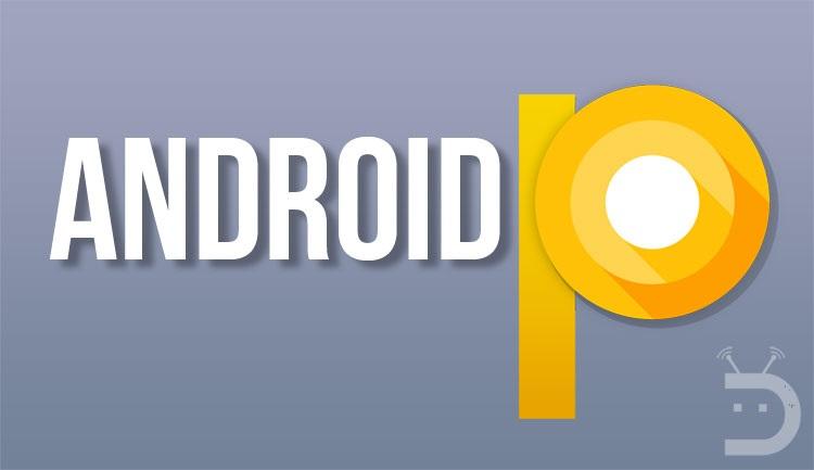 Android P 9.0 – to może być rewolucja. Są pierwsze informacje.