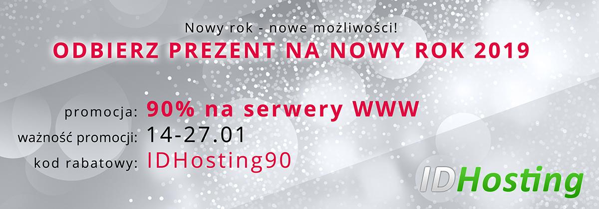 odbierz prezent na nowy rok 2019 - 90% na serwery www idhosting