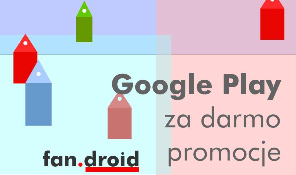 Sklep Google Play - gry i aplikacje za darmo – odcinek #84