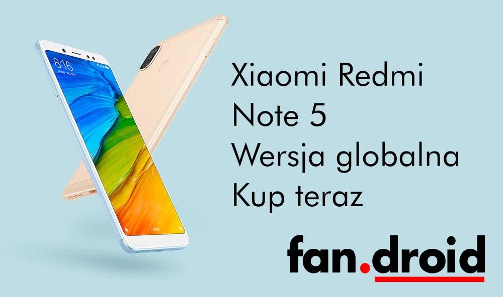 https://www.fandroid.com.pl/wp-content/uploads/xiaomi-redmi-note-5-kup.jpg